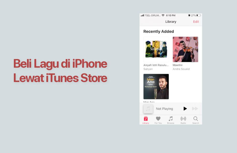Cara Beli Lagu di iPhone Lewat Itunes Store