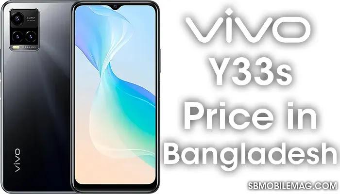 Vivo Y33s, Vivo Y33s Price, Vivo Y33s Price in Bangladesh