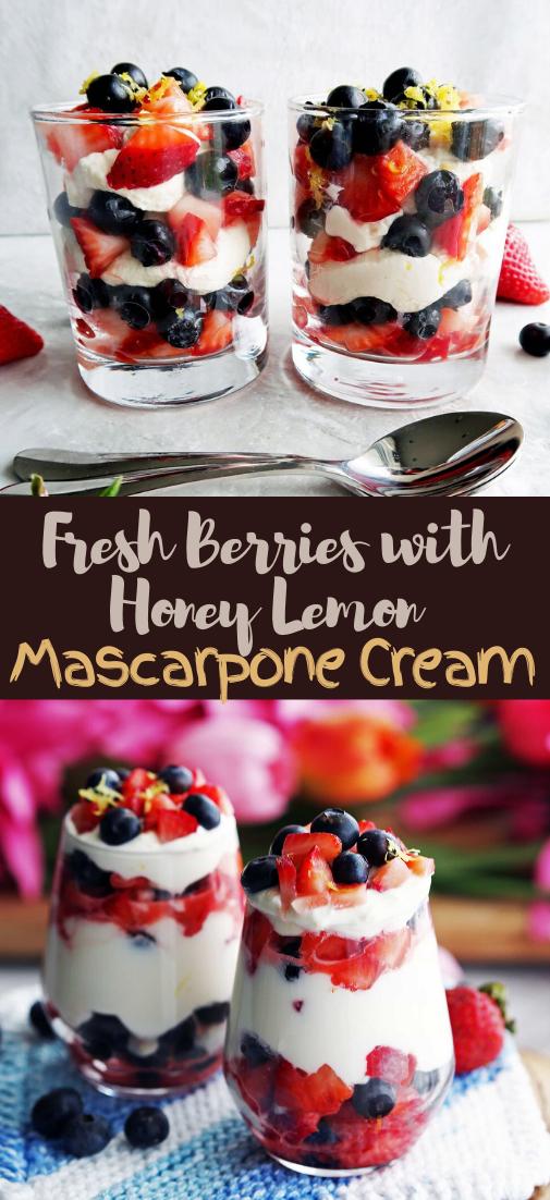 Fresh Berries with Honey Lemon Mascarpone Cream #dessertrecipe #chocolatecake #cheesecake #cookiessimplerecipe