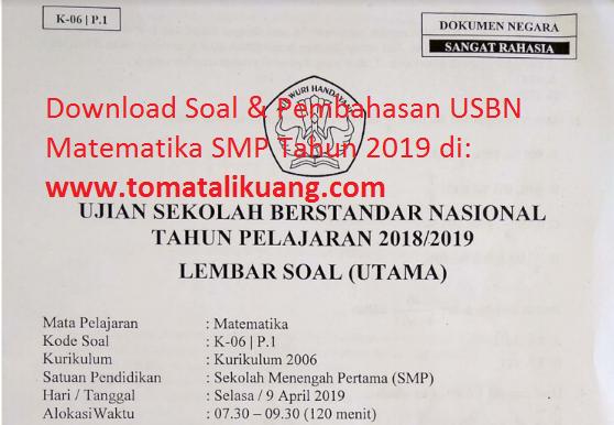 Soal Usbn Matematika Smp 2019 Paket 1 Kode Soal K 06 P 1 Disertai Kunci Jawaban Tomatalikuang Com Berita Pendidikan Terbaru