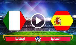 مشاهدة مباراة اسبانيا وايطاليا بث مباشر بتاريخ 06-07-2021 يورو 2020