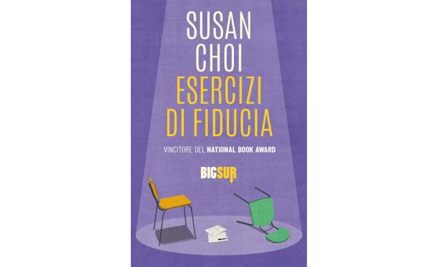 Esercizi di fiducia di Susan Choi