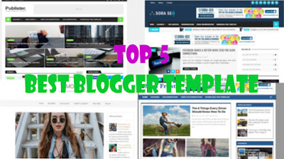 Top 5 SEO friendly blogger templates best free premium looking blogger templates
