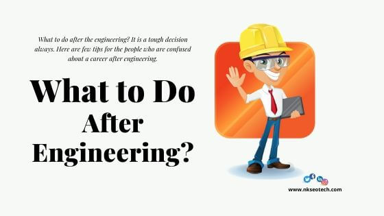 What to Do After Engineering