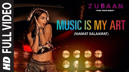 Music Is My Art Niamat Salaamat ZUBAAN Latest Hindi Songs 2016 Sarah Jane Dias Vicky Kaushal