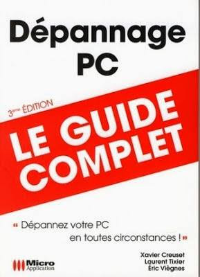 """Livre PDF """" Dépannage PC , Le guide complet """""""