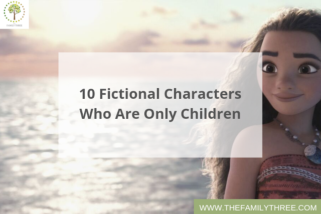 10 Fictional Characters Who Are Only Children - Only Child Single Child