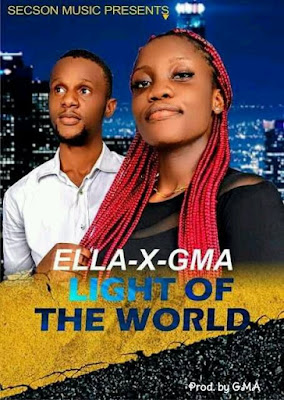 ELLA and GMA - LIGHT OF THE WORLD MP3 DOWNLOAD