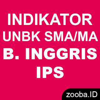Indikator Soal UNBK Bahasa Inggris SMA/MA IPS 2019