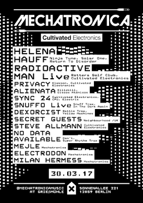 MECHATRONICA x CULTIVATED ELECTRONICS / Berlin [30Mar2018]