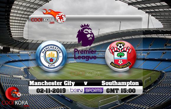 مشاهدة مباراة مانشستر سيتي وساوثهامبتون اليوم 2-11-2019 في الدوري الإنجليزي