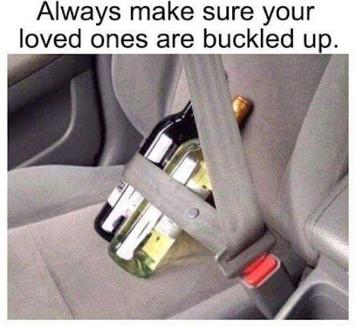 Buckle up the one's you love