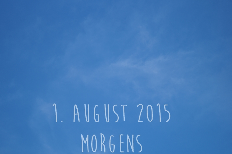 Blog & Fotografie by it's me! - Himmel am 1.08.2015
