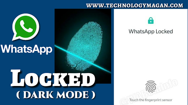 https://www.technologymagan.com/2019/03/whatsapp-fingerprint-authentication-appears-in-latest-beta-version-along-with-dark-mode.html