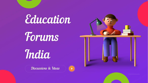Education Discussions Forums in india