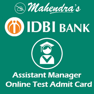 IDBI | Assistant Manager 2019-20 | Online Test Admit Card