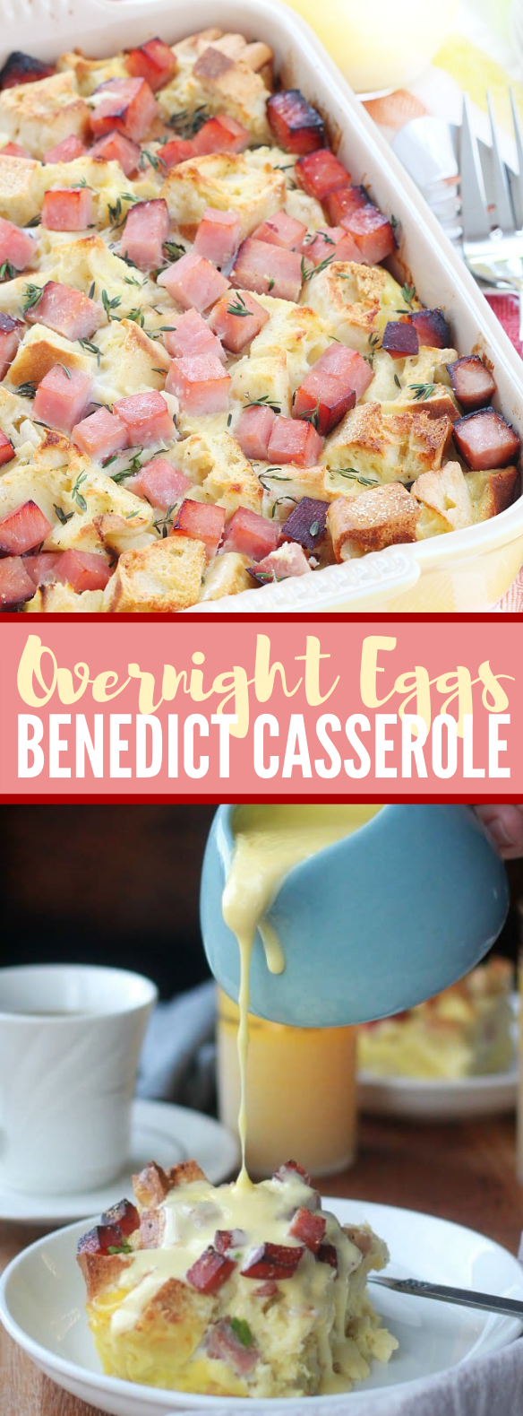 OVERNIGHT EGGS BENEDICT CASSEROLE #dinner #breakfast
