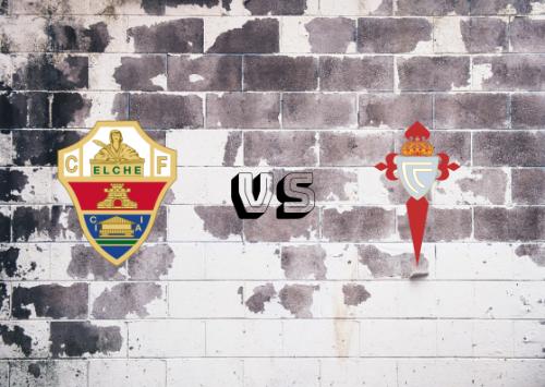 Elche vs Celta de Vigo  Resumen