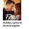 FILHALL Lyrics in Hindi & English | B Praak | Desi Melodies
