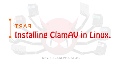 Installing ClamAV Antivirus in Linux - Part I