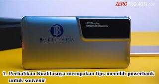 Perhatikan Kualitasnya merupakan tips memilih powerbank untuk souvenir