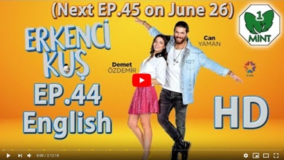 Episode 44 Erkenci Kuş (Early Bird): Summary And Trailer