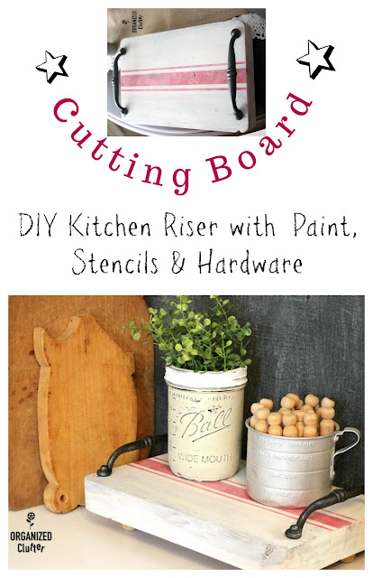 Thrifted Cutting Board Repurposed As A Kitchen Riser with Paint, Stencils & Hardware