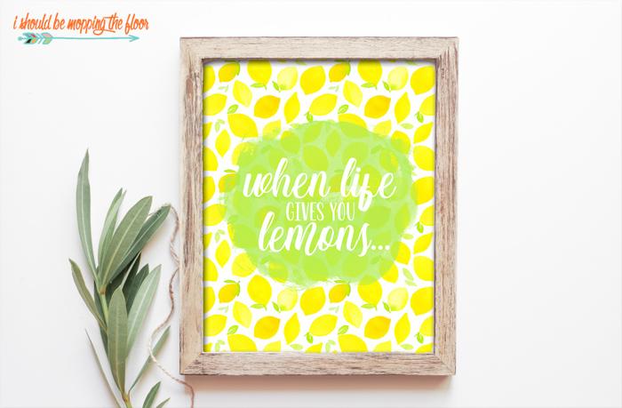 When Life Gives You Lemons Printable