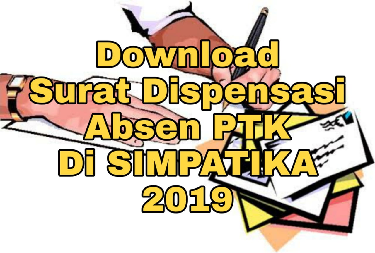 Download Surat Permohonan Dispensasi Absen Ptk Di Simpatika 2019 Oppmi