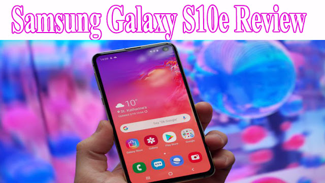 Samsung Galaxy S10e Review: Will this phone be able to support the iPhone XR?