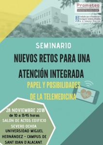 SEMINARIO  NUEVOS RETOS PARA UNA ATENCIÓN INTEGRADA PAPEL Y POSIBILIDADES DE LA TELEMEDICINA