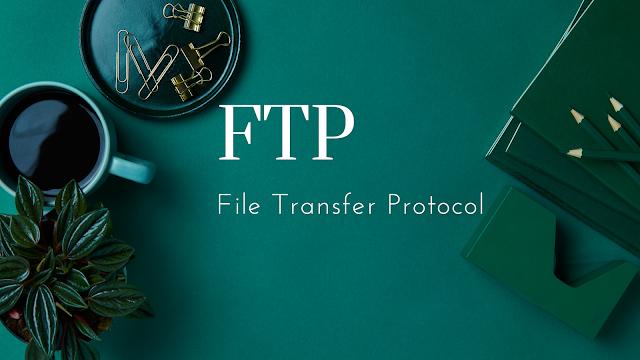 Mengenal Apa Yang Disebut Dengan FTP