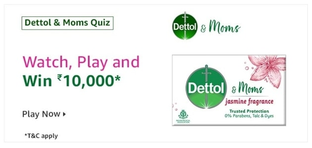 Amazon Dettol & Moms Quiz Answers. Amazon Dettol & Moms Quiz Answers Today.