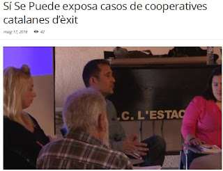 http://www.rtvelvendrell.cat/si-se-puede-exposa-casos-de-cooperatives-catalanes-dexit/