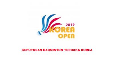Keputusan Badminton Terbuka Korea 2019 (Jadual)