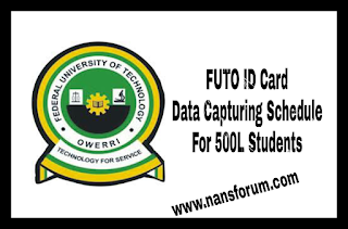 Image for FUTO ID Card Data Capturing Schedule For 500L Students