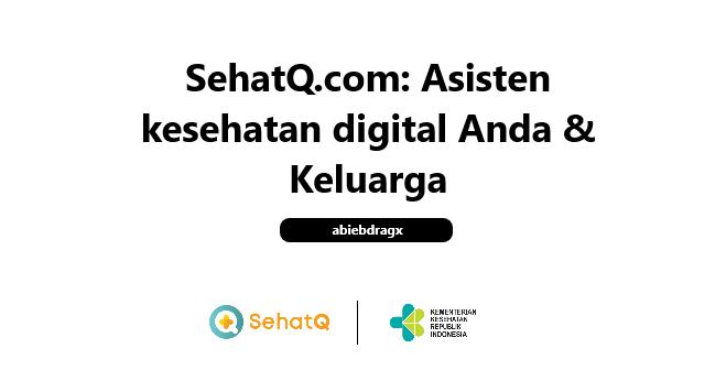 sehatq.com asisten kesehtan digital terbaik