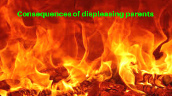 Consequences of displeasing parents   Islamic Girls Guide
