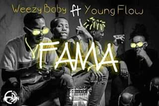 Weezy Baby - Fama (Feat Young Flow) 2020