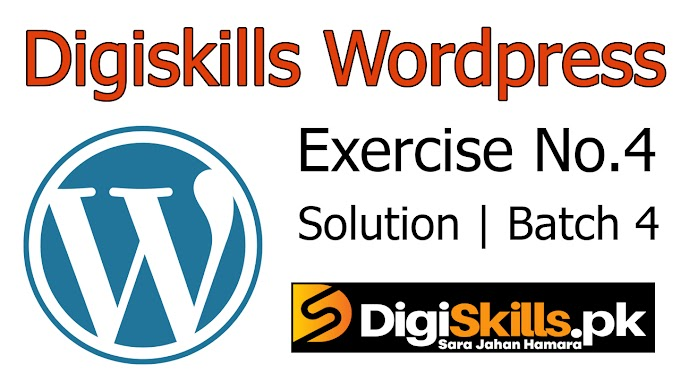Digiskills Wordpress | Exercise No. 4 Solution | Batch 4 | WPS101 Exercise No. 4 Solution | Study Planet