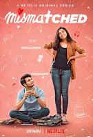 Mismatched (2020) Netflix Season 1 Full Hindi Watch Online Movies Free Download