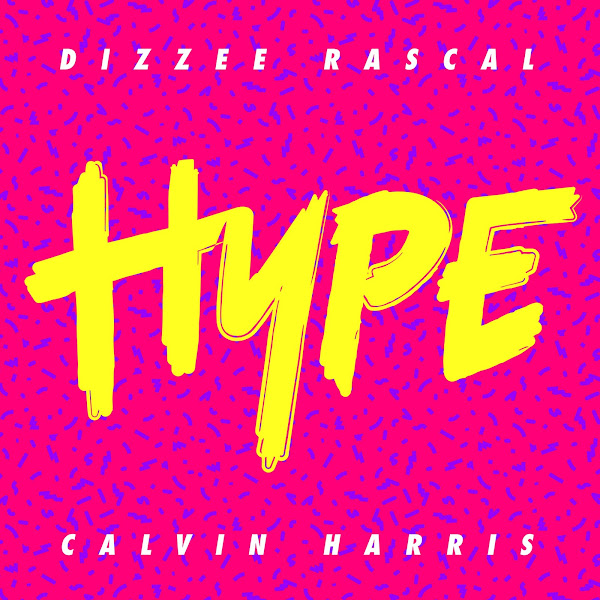 Dizzee Rascal & Calvin Harris - Hype - Single Cover