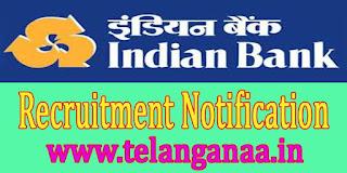 Indian Bank Recruitment Notification 2016