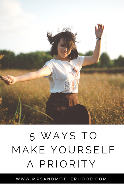 5 Ways to Make Yourself a Priority