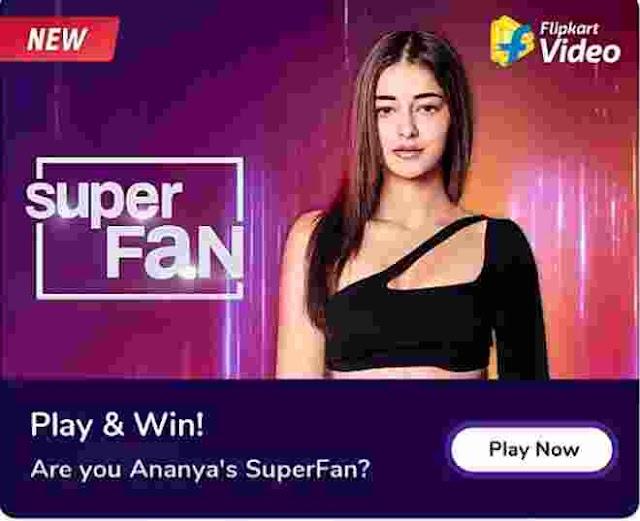 Flipkart Super Fan Quiz Answers today 7 August 2020 Chance to Meet Ananya