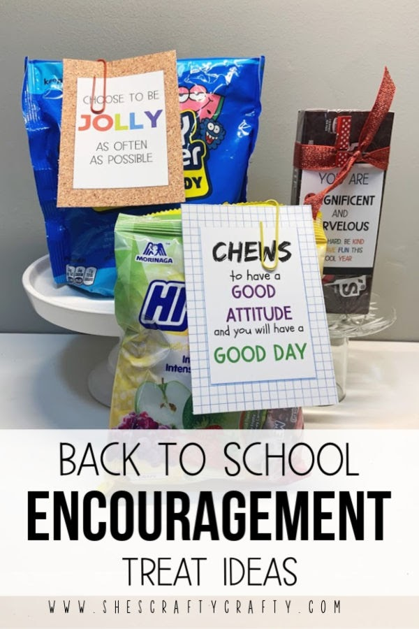 Back to School Encouragement Treat Ideas