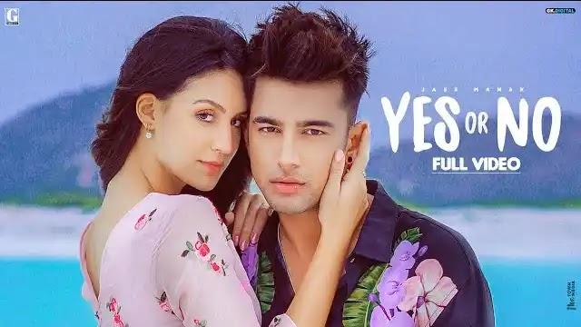 Yes Or No Full Song Lyrics - Jass Manak | Geet MP3