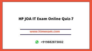 HP JOA IT Exam Online Quiz-7