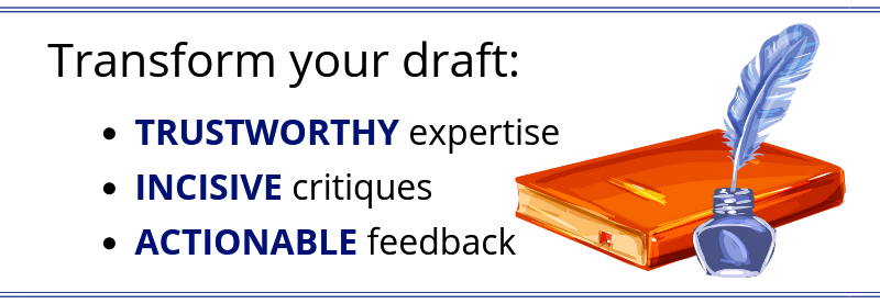 Transform your draft: Trustworthy expertise, Incisive Critiques, Actionable Feedback