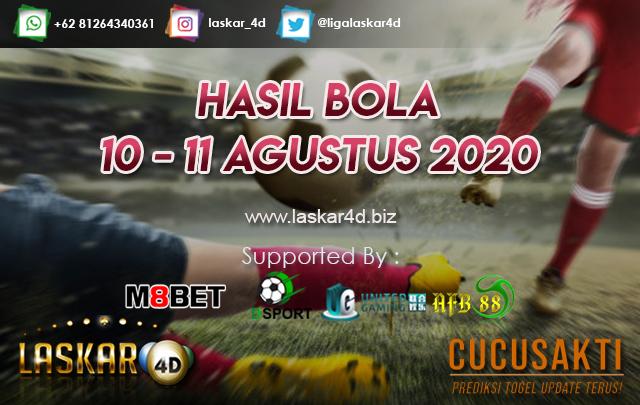 HASIL BOLA JITU TANGGAL 10 – 11 AGUSTUS 2020